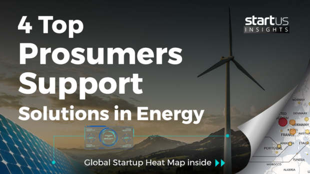 4 Top Prosumers Support Startups Impacting Energy