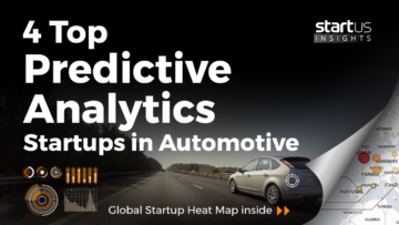 4 Top Predictive Analytics Startups Impacting The Automotive Industry StartUs Insights