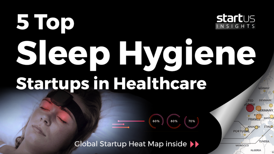 Sleep-Hygiene-Startups-Healthcare-SharedImg-StartUs-Insights-noresize