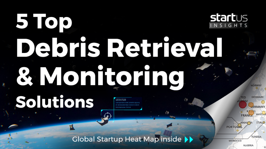 Debris-Retrieval-and-Monitoring-Startups-Space-SharedImg-StartUs-Insights-noresize