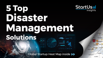 Disaster-Management-Startups-SmartCities-SharedImg-StartUs-Insights-noresize