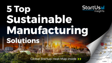 Discover 5 Top Sustainable Manufacturing Solutions