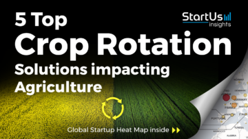 Crop-Rotation-Startups-AgriTech-SharedImg-StartUs-Insights-noresize