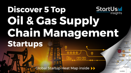 Supply-Chain-Management-Startups-Oil_Gas-SharedImg-StartUs-Insights-noresize