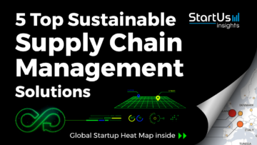 Sustainable-Supply-Chain-Management-Startups-Circular-Economy-SharedImg-StartUs-Insights-noresize