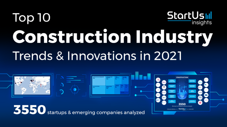 Top 10 Construction Industry Trends & Innovations in 2021